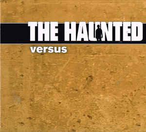 The Haunted Versus