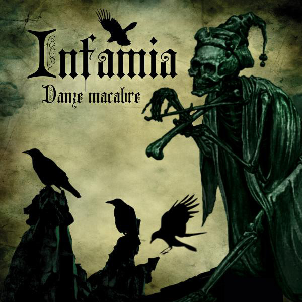 Infamia Danze Macabre CD