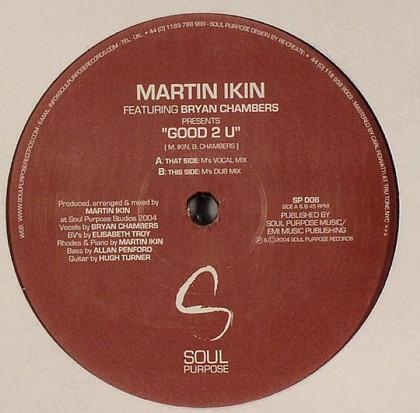 Ikin, Martin Good 2 U