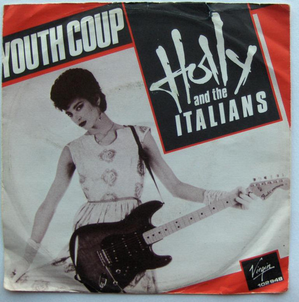 Holly And The Italians Youth Coup