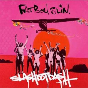 Fatboy Slim Slash Dot Dash Vinyl