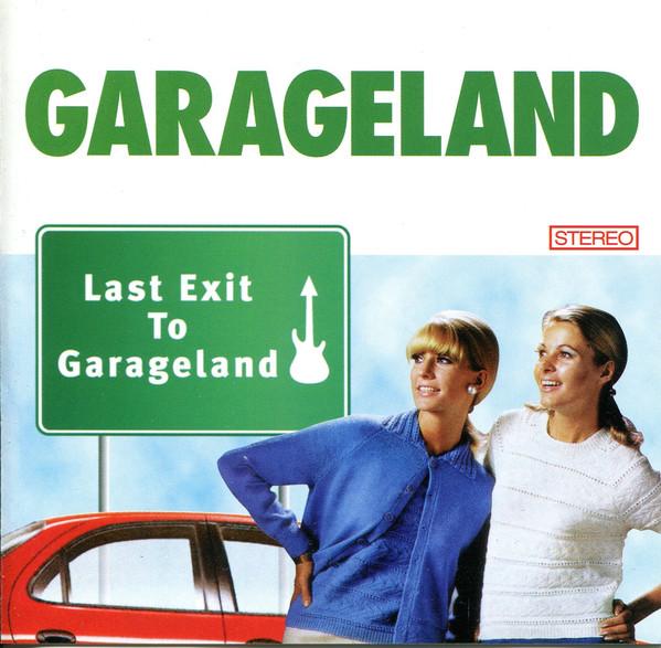 Garageland Last Exit To Garageland