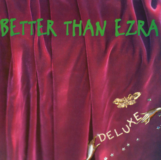 Better Than Ezra Deluxe CD