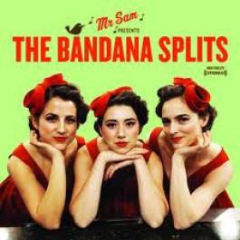 The Bandana Splits Mr. Sam Presents The Bandana Splits CD