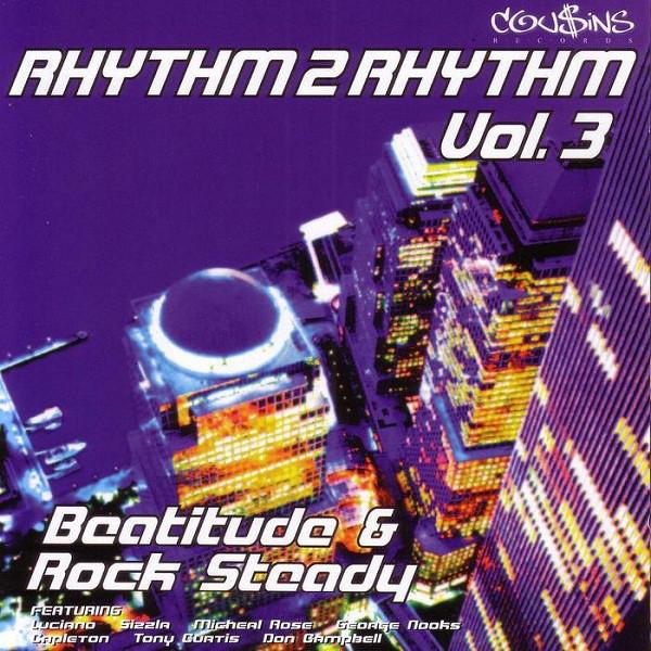 Various Rhythm 2 Rhythm Vol. 3 Beatitude & Rock Steady