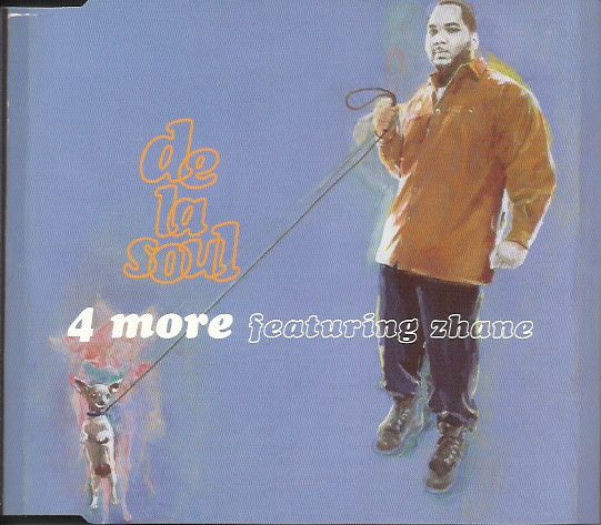 Del La Soul 4 More