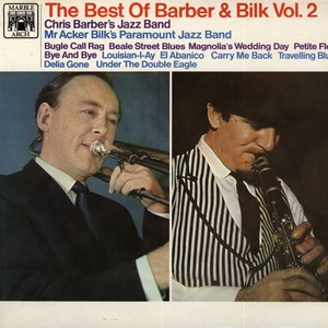 Bilk, Acker & Chris Barber The Best Of Barber & Bilk Vol.2