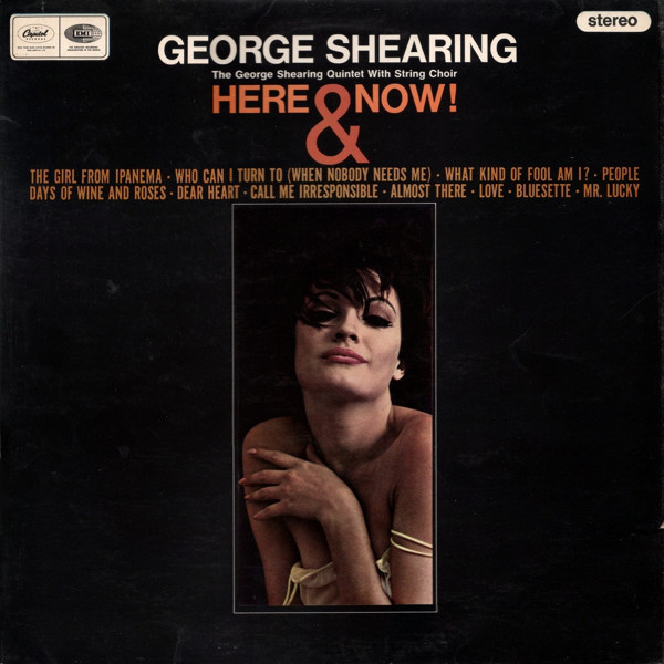 The George Shearing Quintet Here & Now!