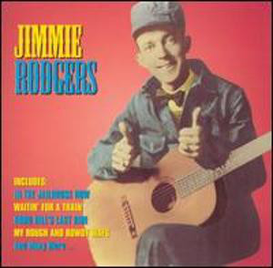 Rodgers, Jimmie Famous Country Music Makers Vinyl