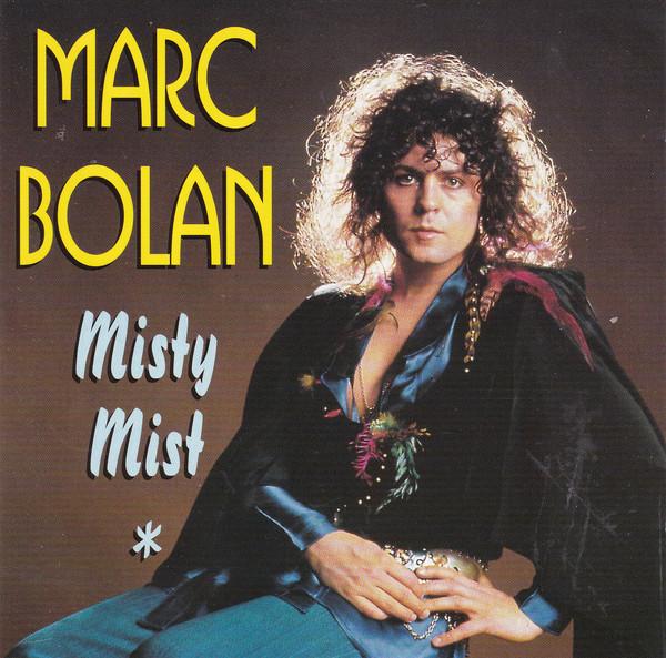 Bolan, Marc Misty Mist CD