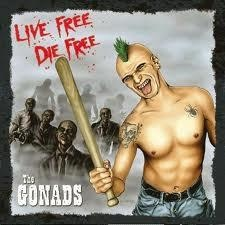 The Gonads Live Free, Die Free
