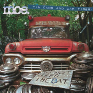 Moe Tin Cans & Car Tires