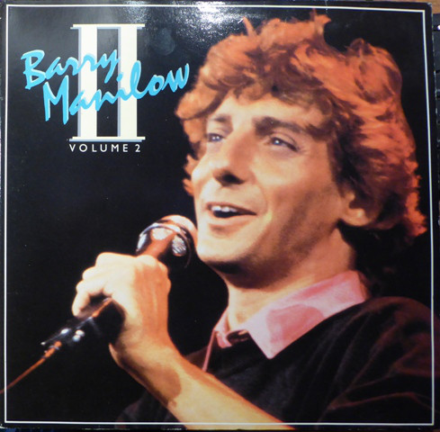 Manilow, Barry Volume II