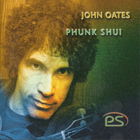 Oates, John Phunk Shui