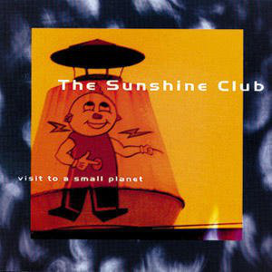 Sunshine Club (The) Visit To A Small Planet