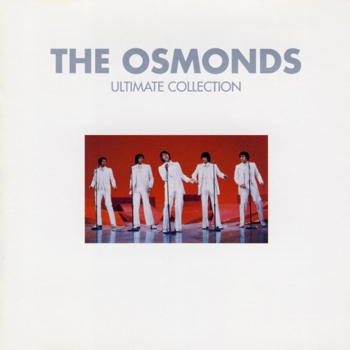 The Osmonds Ultimate Collection