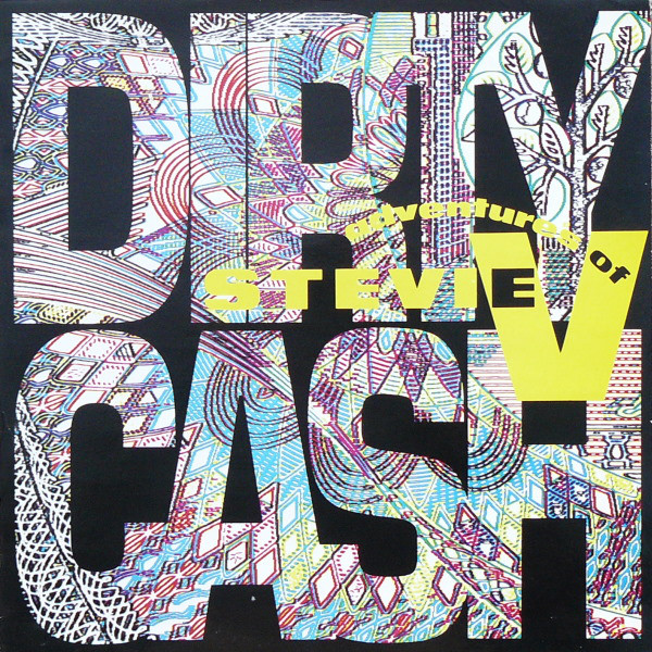Adventures Of Stevie V. Dirty Cash Vinyl