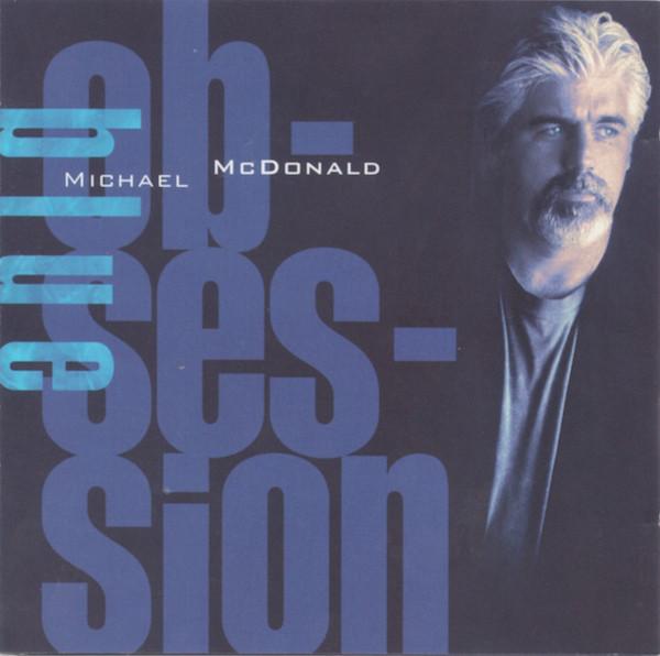 McDonald, Michael Blue Obsession