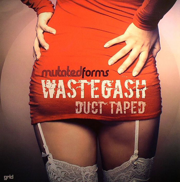 Mutated Forms Wastegash / Duct Taped Vinyl