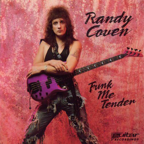 Coven, Randy Funk Me Tender