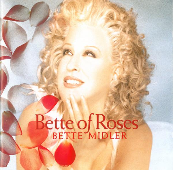 Midler, Bette Bette Of Roses