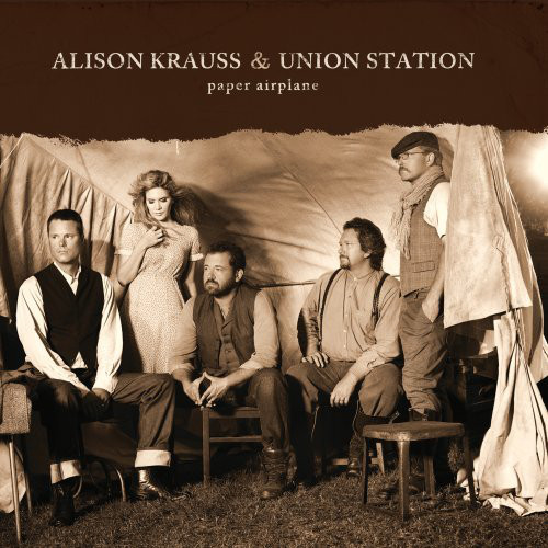 Krauss, Alison & Union Station Paper Airplane
