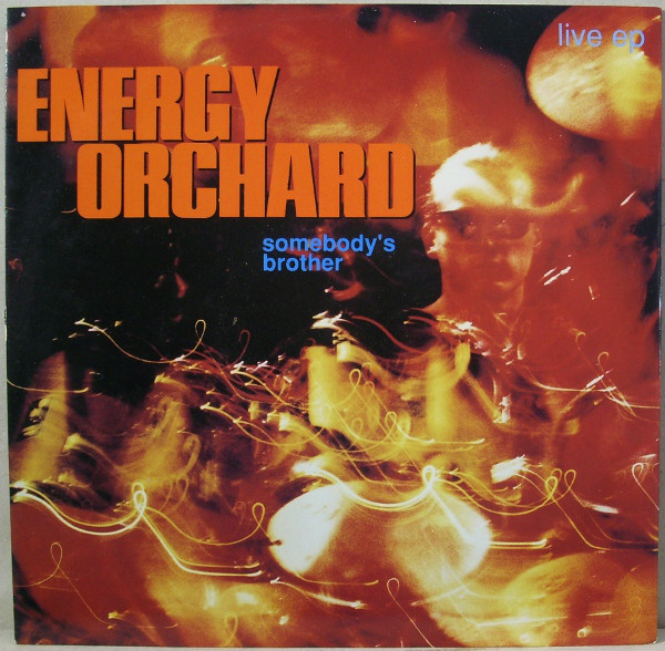 Energy Orchard Somebody's Brother Vinyl