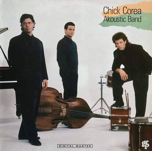 Chick Corea Akoustic Band Chick Corea Akoustic Band