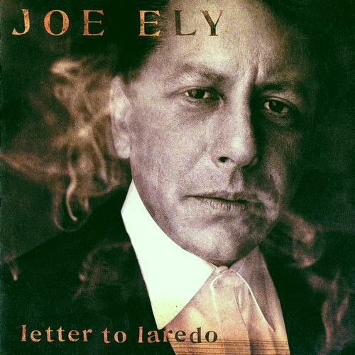 Ely, Joe Letter To Laredo
