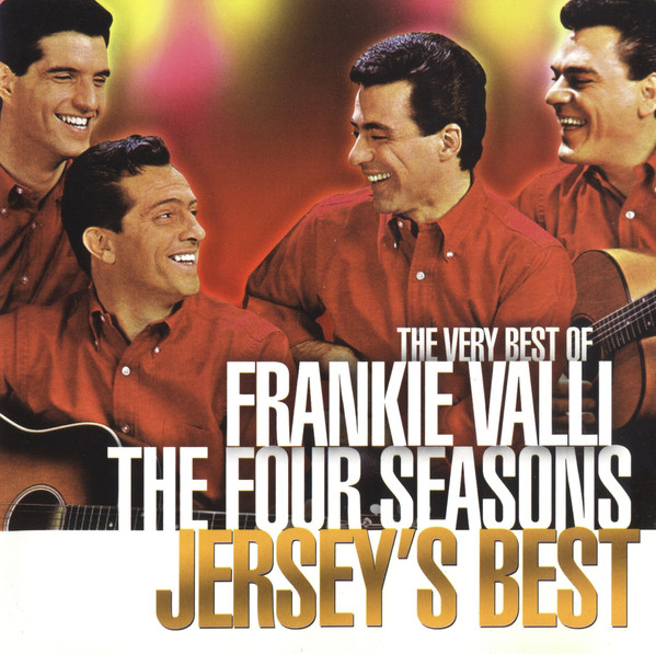 Valli, Frankie & The Four Seasons Jersey's Best (The Very Best Of Frankie Valli The Four Seasons)