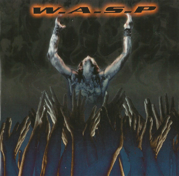 W.A.S.P /WASP The Neon God: Part 2 - The Demise Vinyl