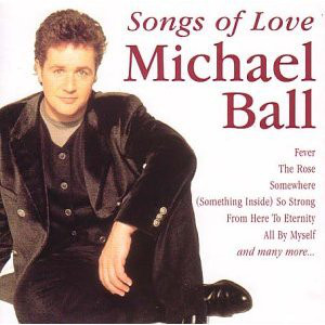 Ball, Michael Songs Of Love