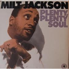 Jackson, Milt Plenty, Plenty Soul