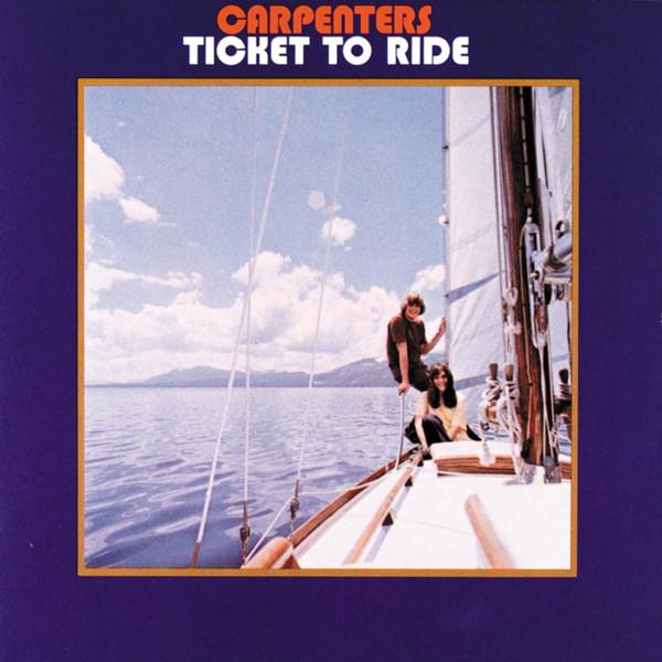 Carpenters Ticket To Ride Vinyl