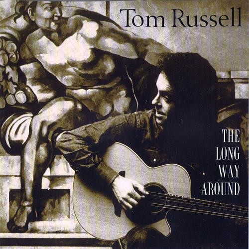 Russell, Tom The Long Way Around