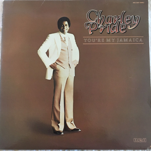 Charley Pride You're My Jamaica