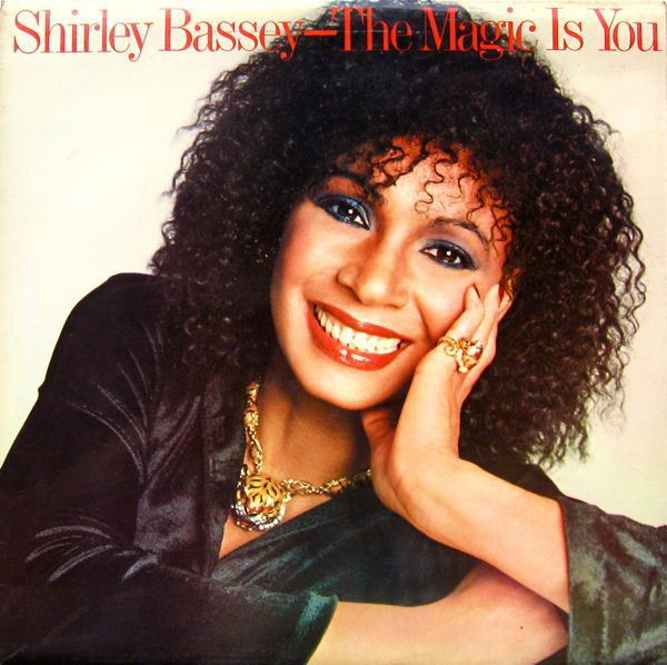 Bassey, Shirley The Magic Is You Vinyl