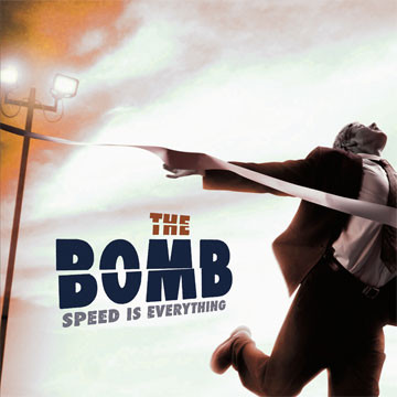 The Bomb Speed Is Everything Vinyl