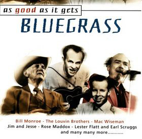 Various As Good As It Gets - Bluegrass