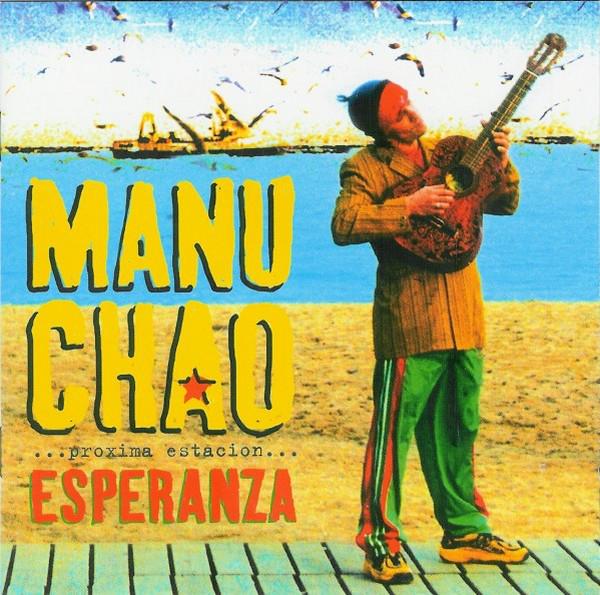 Chao, Manu Proxima Estacion Esperanza CD