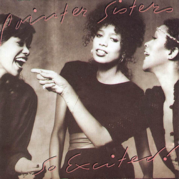 Pointer Sisters So Excited Vinyl