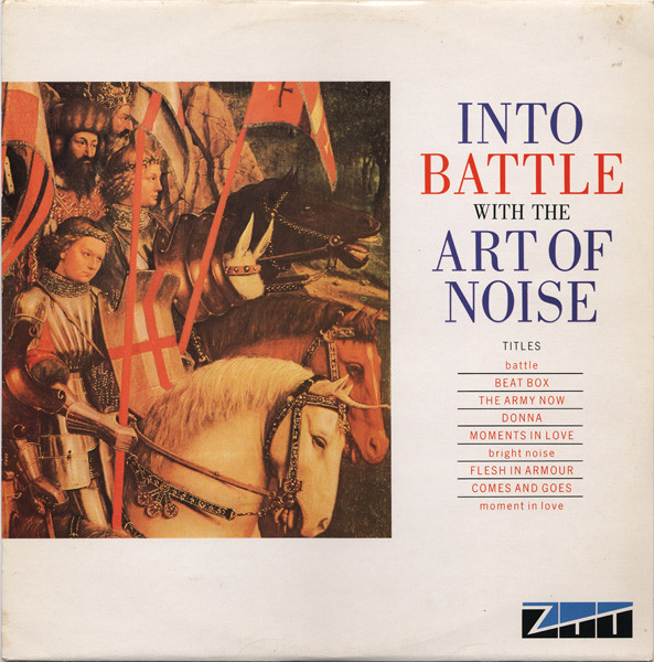 The Art Of Noise Into Battle With The Art Of Noise