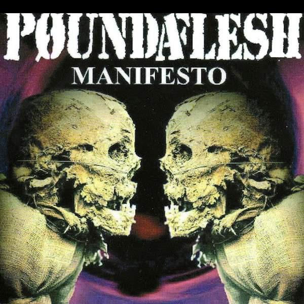 Poundaflesh Manifesto Vinyl