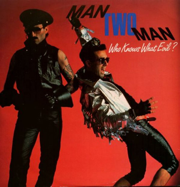 Man Two Man Who Knows What Evil ? Vinyl