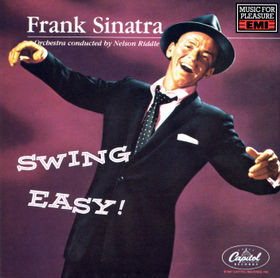 Sinatra, Frank Swing Easy/Songs For Young Lovers