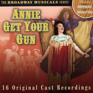 Ethel Merman / Ray Middleton Annie Get Your Gun