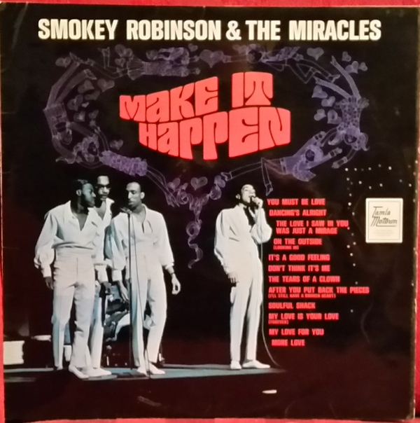 Smokey Robinson & The Miracles Make It Happen
