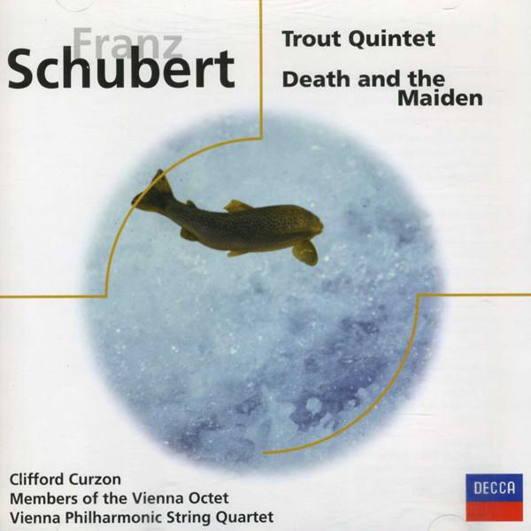 Schubert Trout Quintet / Death and the Maiden