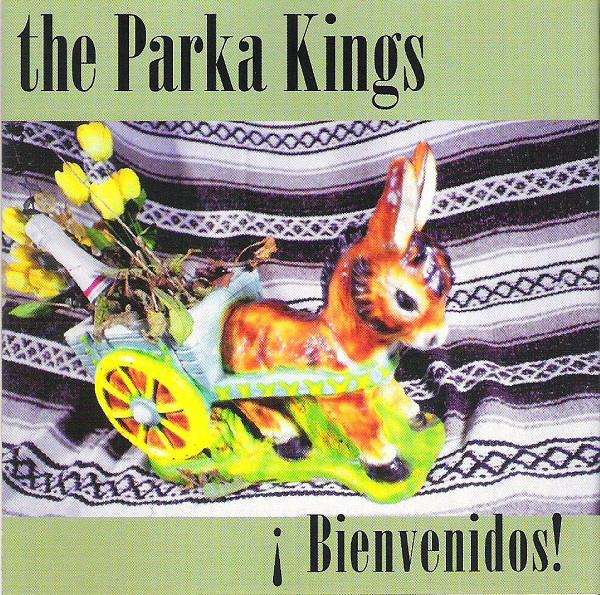 Parka Kings (The) Bienvenidos