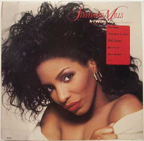 Mills, Stephanie If I Were Your Woman Vinyl